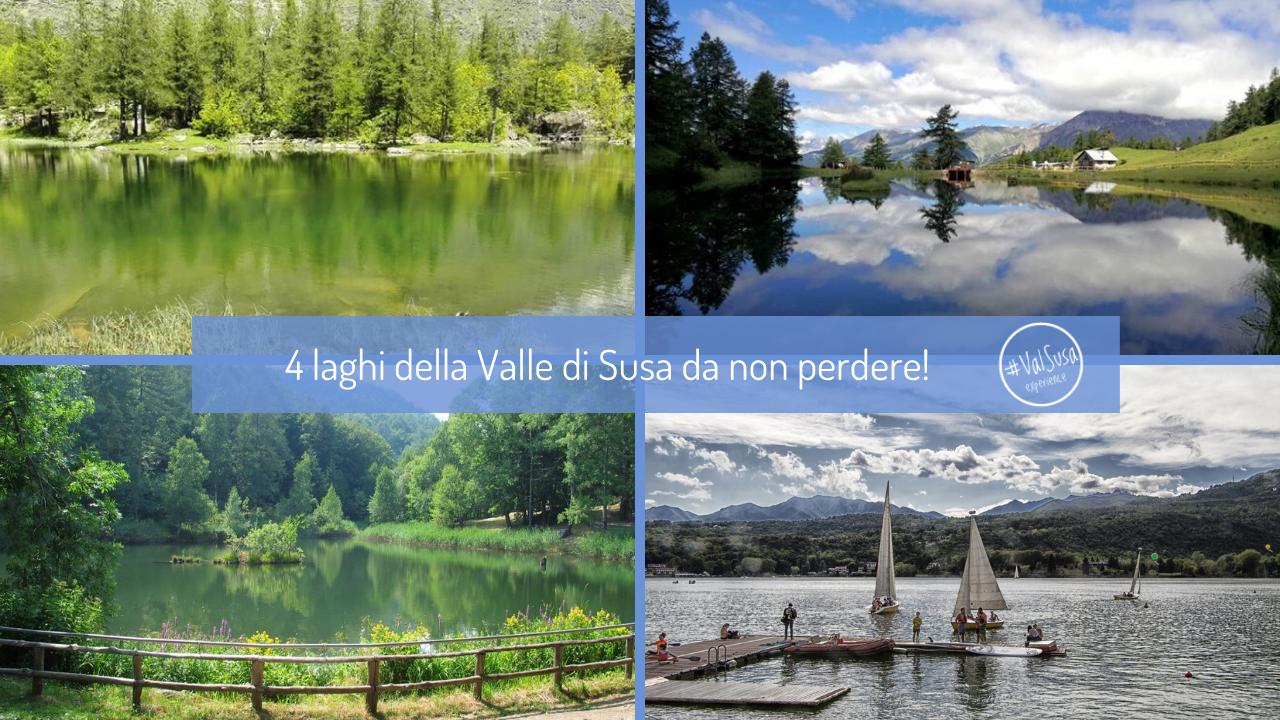 Gita a 4 laghi della Valle di Susa da non perdere