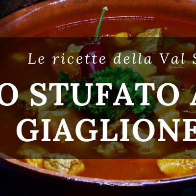 Le ricette della Val Susa: Lo stufato alla giaglionese