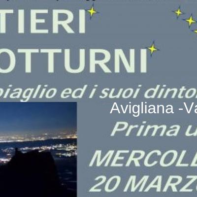 """""""Sentieri notturni"""", ad Avigliana ogni mercoledì dal 20 marzo"""