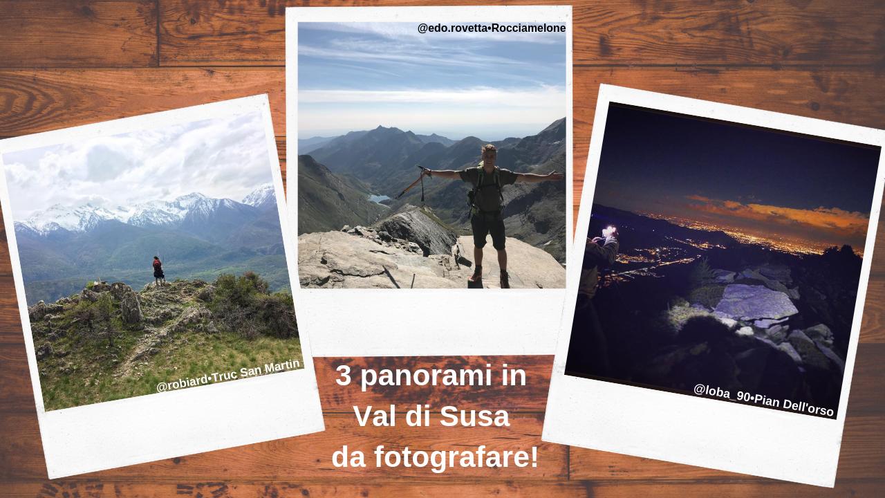 3 panorami in Val di Susa da fotografare!