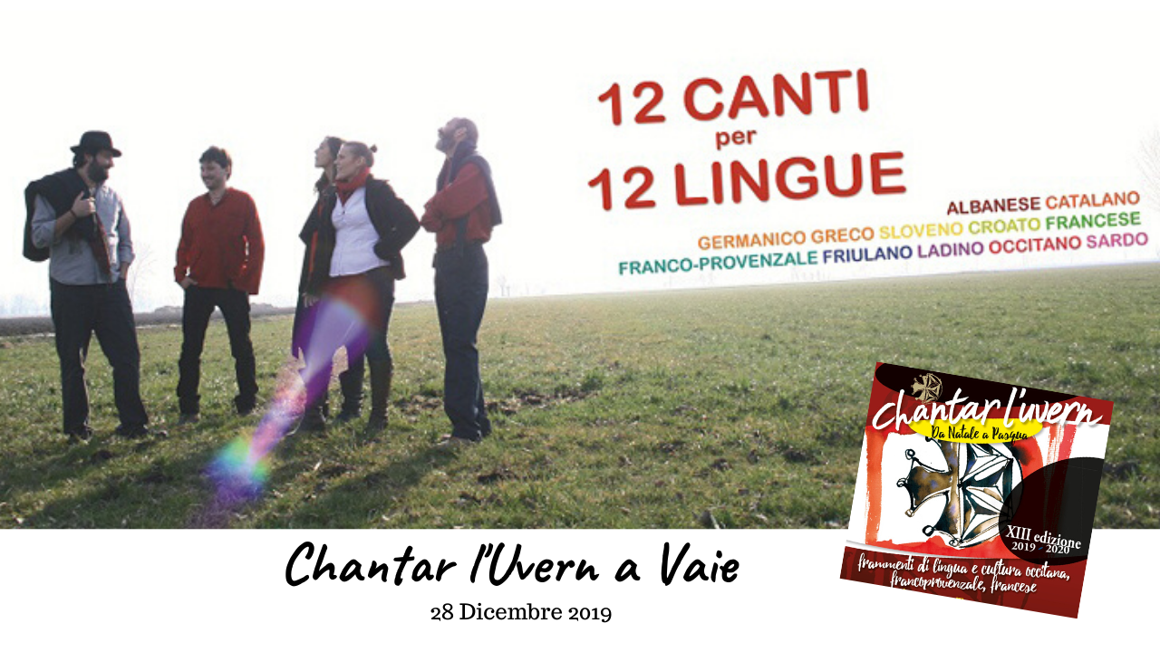 Chantar l'uvèrn a Vaie – 12 Canti per 12 Lingue