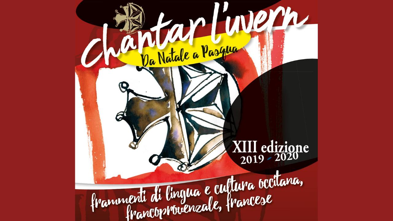 Chantar l'uvèrn 2019-2020 da Natale a Pasqua frammenti di lingua e cultura occitana, francoprovenzale e francese