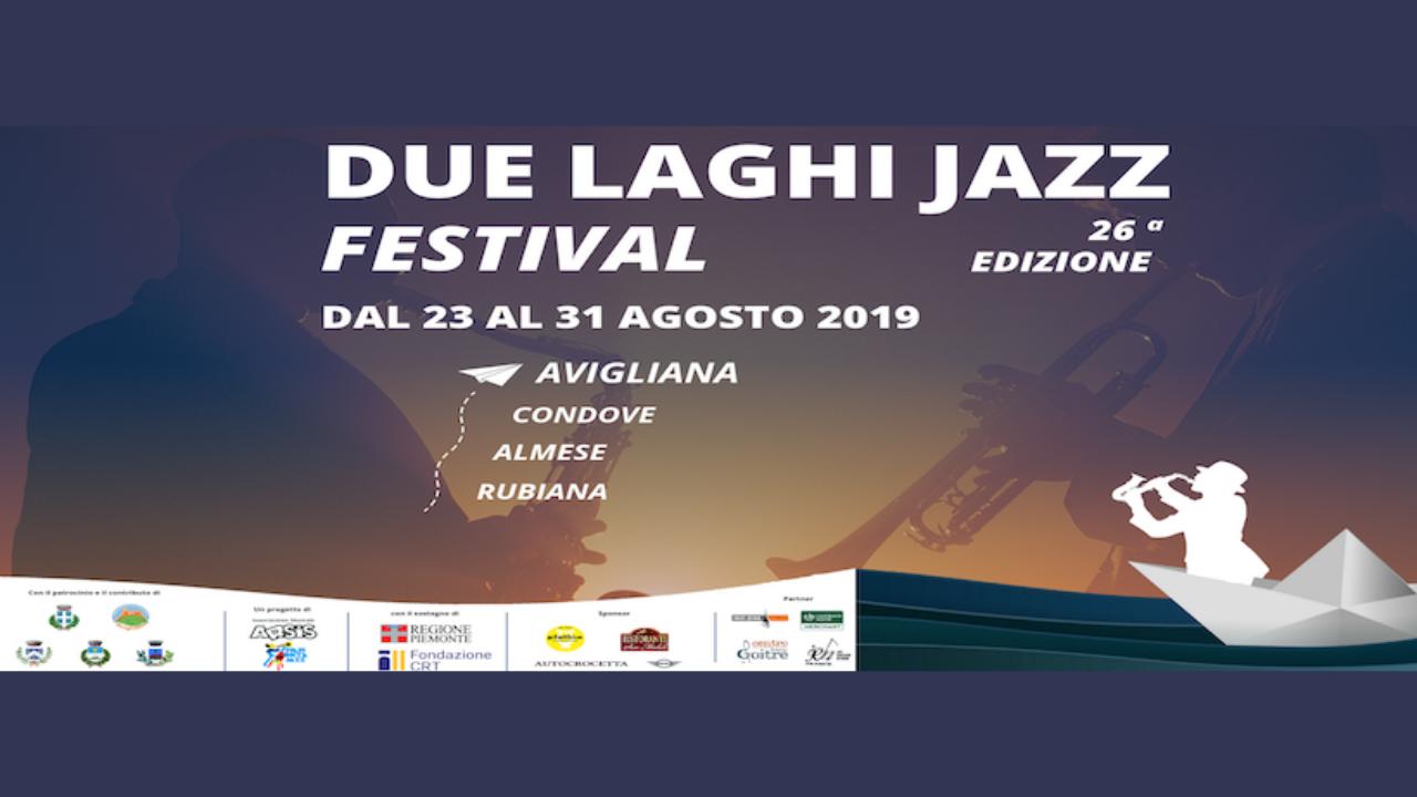 Due laghi jazz festival 2019 ad Avigliana e Valle di Susa
