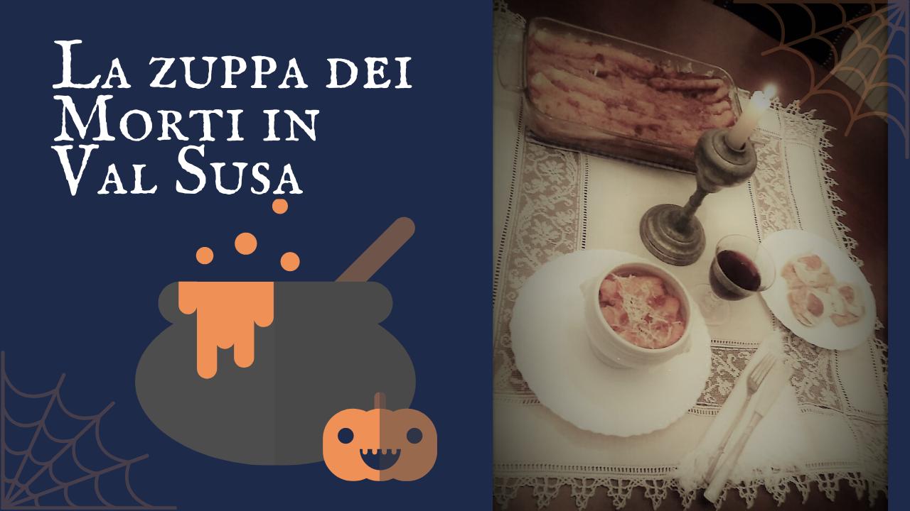La zuppa dei morti in Val Susa – antiche usanze e tradizioni per Ognissanti