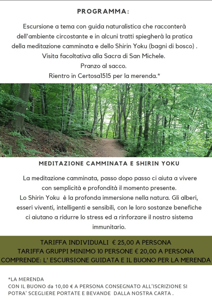 Meditazione e camminata sul sentiero dei principi con Certosa 1515 Programma 6 giugno - Valle di Susa