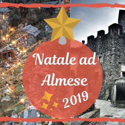 Natale 2019 ad Almese e le borgate si vestono a festa!