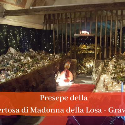 Presepe della Certosa di Madonna della Losa 2019 a Gravere – Val Susa