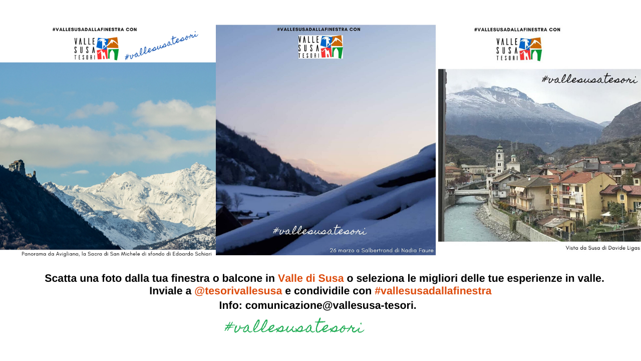 """Con """"Valle di Susa. Tesori di Arte e Cultura Alpina"""" al via l'iniziativa #vallesusadallafinestra"""
