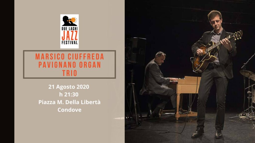 Due Laghi Jazz Marsico - Ciuffreda - Pavignano Organ Trio