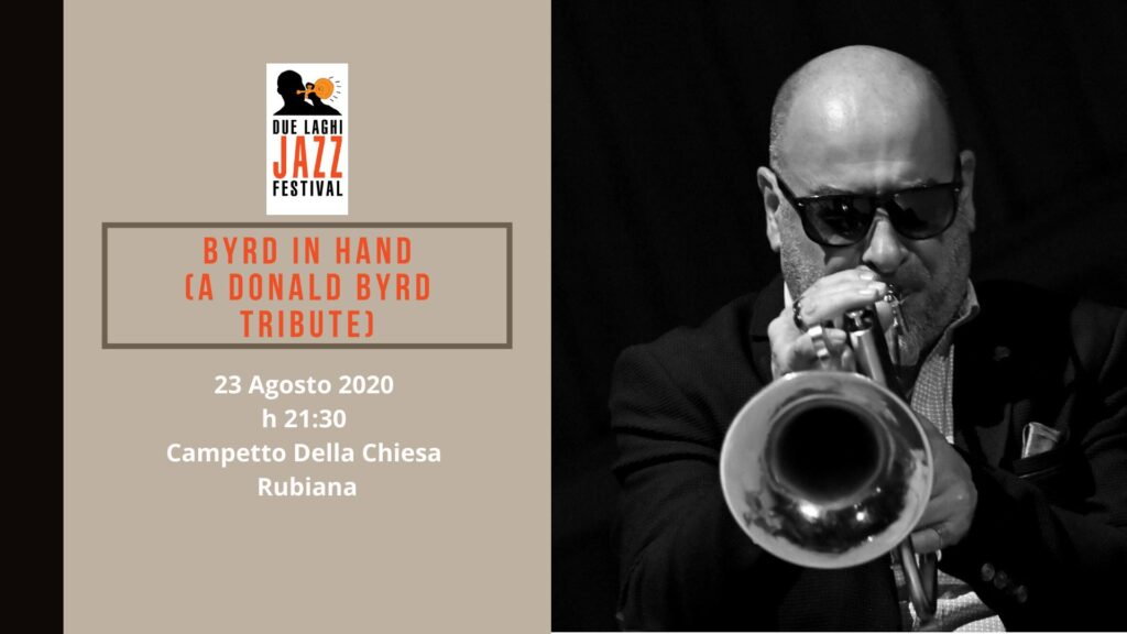 Due Laghi Jazz Byrd In Hand A Donald Byrd Tribute Rubiana