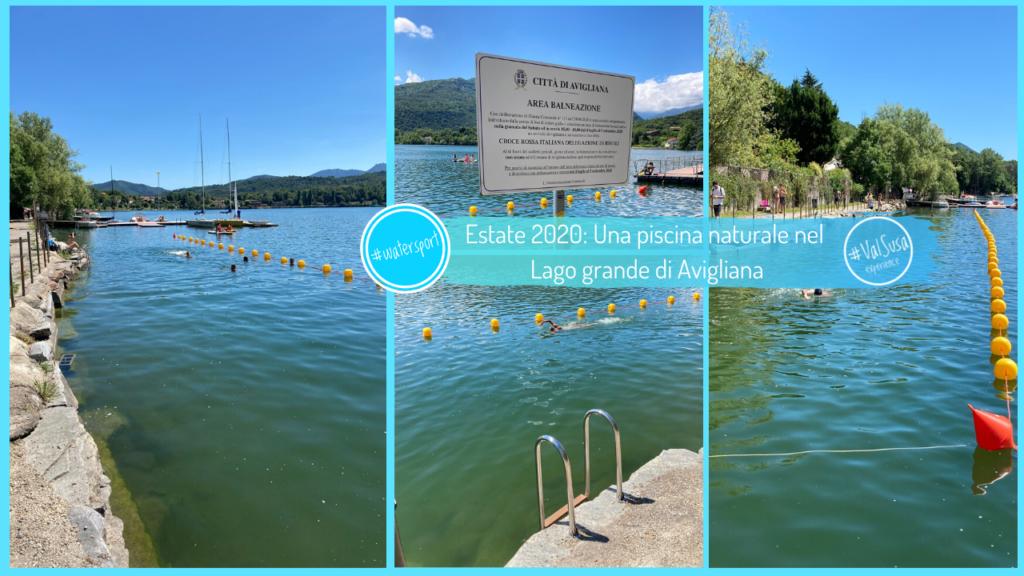 Estate 2020_ Una piscina naturale nel Lago grande di Avigliana - Valle di Susa