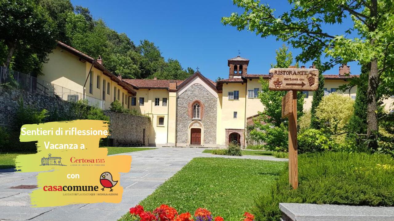 Sentieri di riflessione Vacanza a Certosa1515 con CasaComune - Val di Susa Turismo