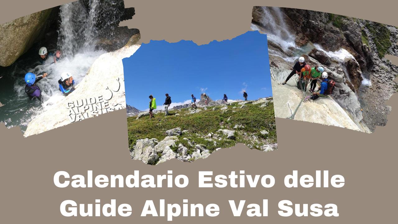 Calendario Estivo delle Guide Alpine Val Susa