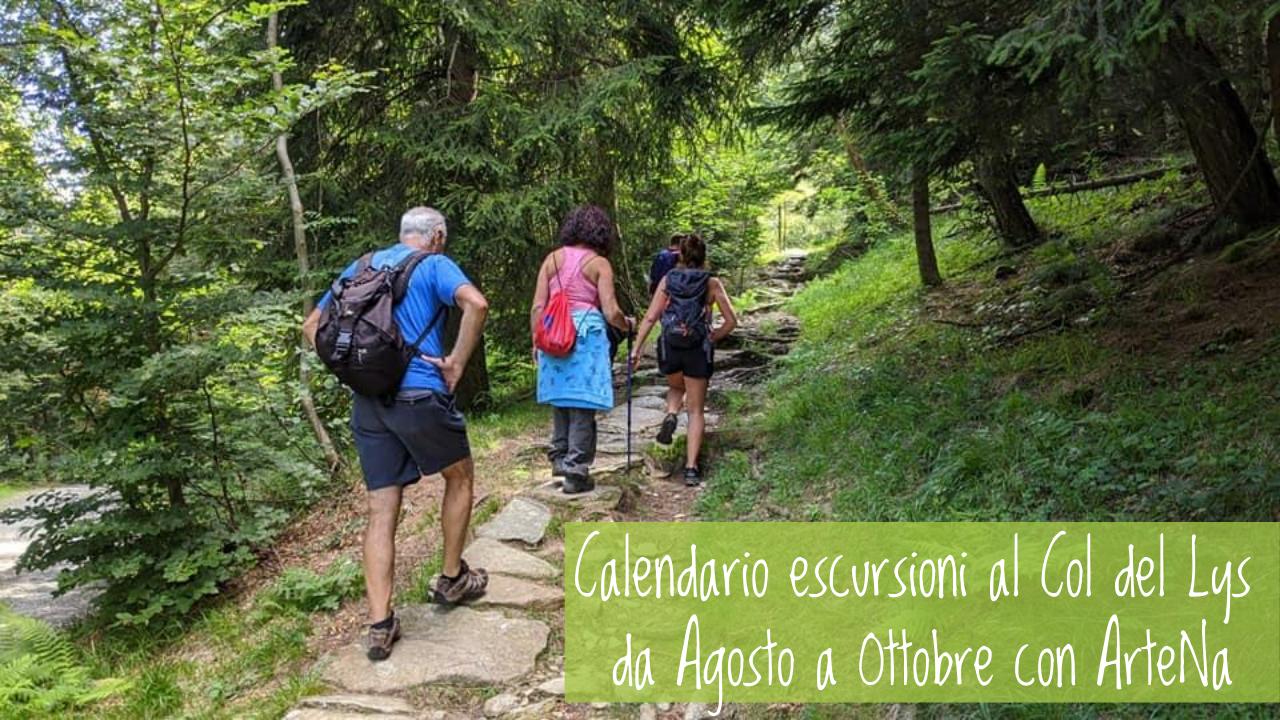 Calendario escursioni al Col del Lys da Agosto a Ottobre con ArteNa