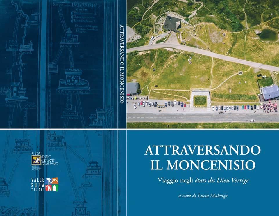 Attraversando il Moncenisio - Centro culturale Diocesano Susa - Lucia Malenco - Graffio Editore