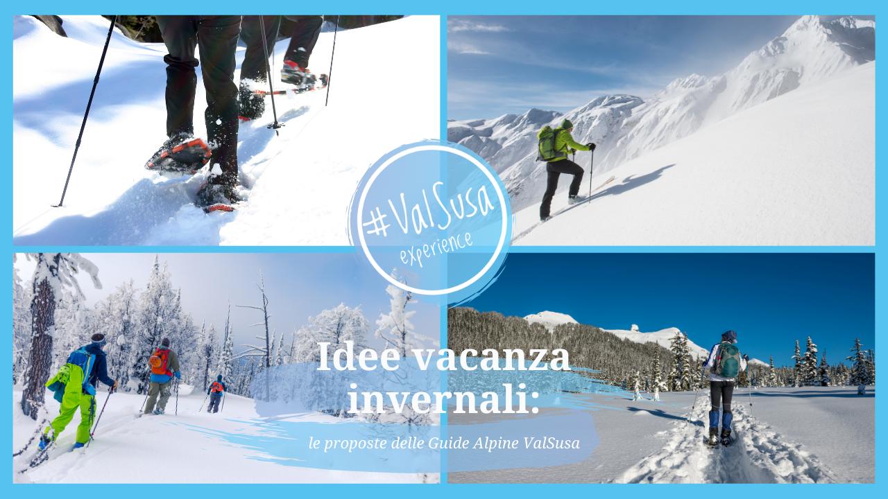 Idee vacanza invernali: le proposte delle Guide Alpine ValSusa