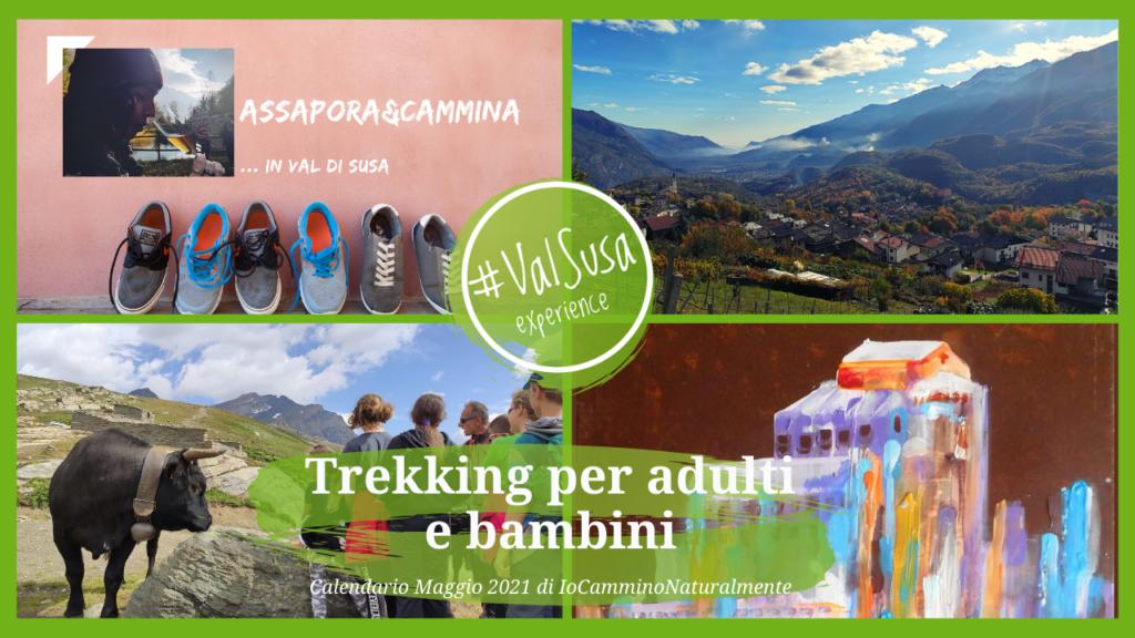 Calendario Maggio 2021 Trekking per adulti e bambini con Iocamminonaturalmente - Val Susa Turismo