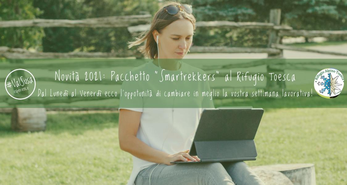 Novità 2021: Pacchetto Smartrekkers al Rifugio Toesca
