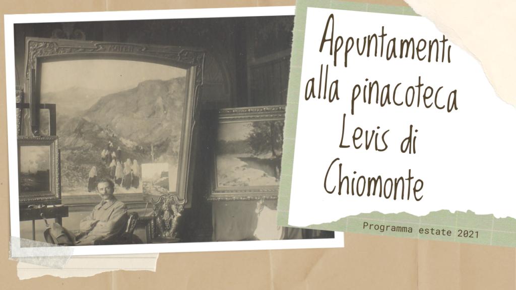 Appuntamenti alla pinacoteca Levis di Chiomonte Val Susa - programma estate 2021