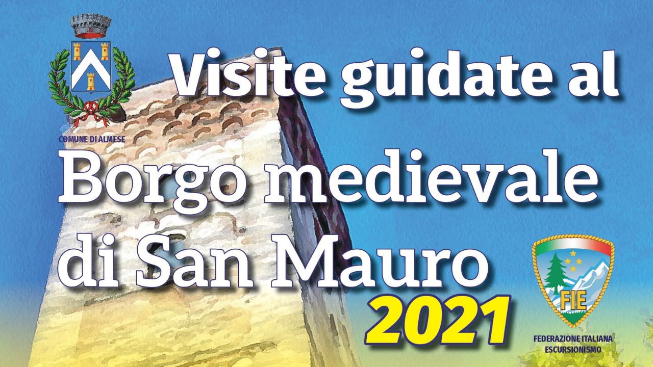 Visite 2021 al borgo di San Mauro ad Almese