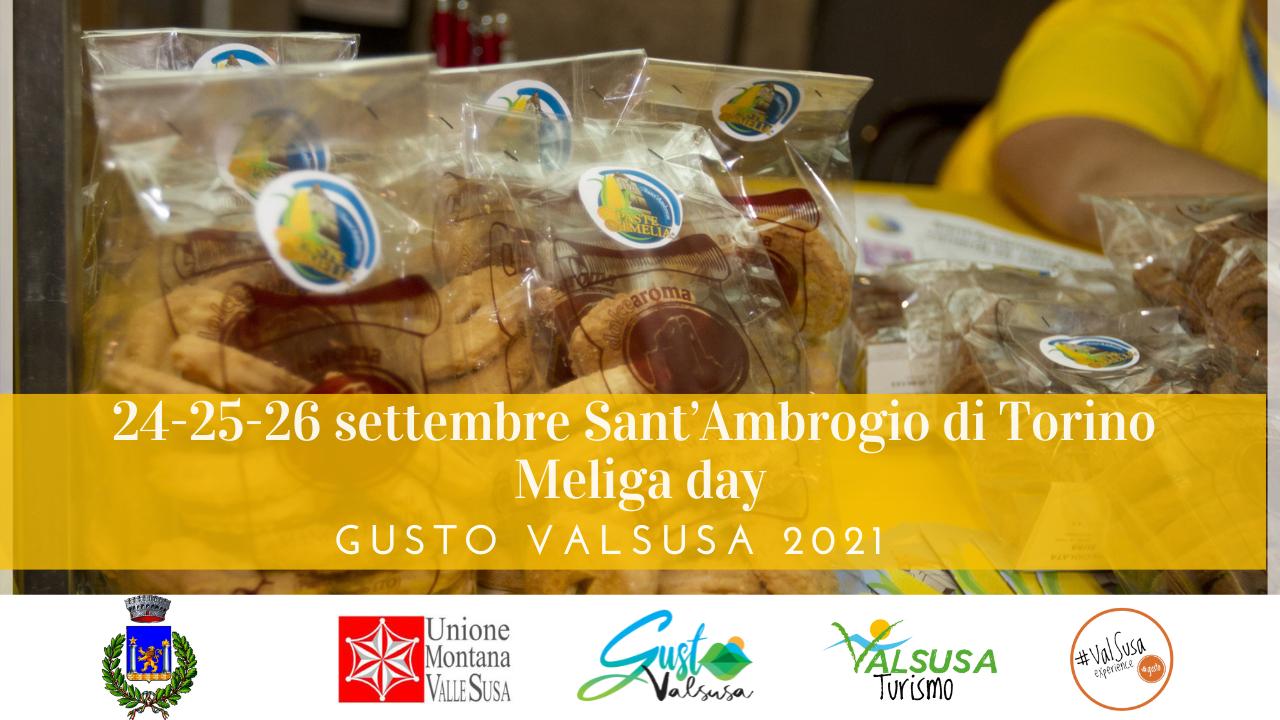 Gusto ValSusa 2021 | 24-25-26 settembre Sant'Ambrogio di Torino, Meliga day