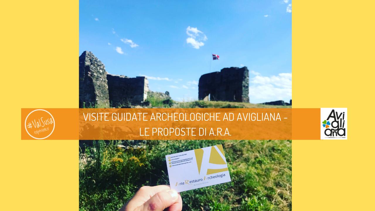 VISITE GUIDATE ARCHEOLOGICHE AD AVIGLIANA - LE PROPOSTE DI A.R.A.